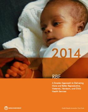 Cover of HRITF Annual Report 2014 - A Smarter Approach to Delivering More and Better Reproductive, Maternal, Newborn, and Child Health Services