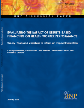 Evaluating the Impact of Results-Based Financing on Health Worker Performance