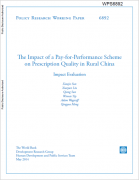 Cover of Impact of a Pay-For-Performance Scheme on Prescription Quality in Rural China: An Impact Evaluation