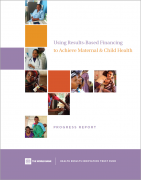 Cover of Using Results-Based Financing to Achieve Maternal & Child Health: Progress Report